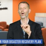 Top 5 things to consider for your disaster recovery plan