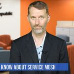 Top 5 things to know about service mesh