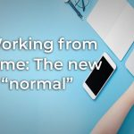 Working from home: What the new normal looks like, plus remote management tips