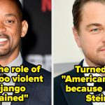 21 Actors Who Turned Down Huge Roles
